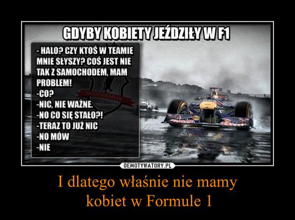 I dlatego właśnie nie mamy kobiet w Formule 1 –