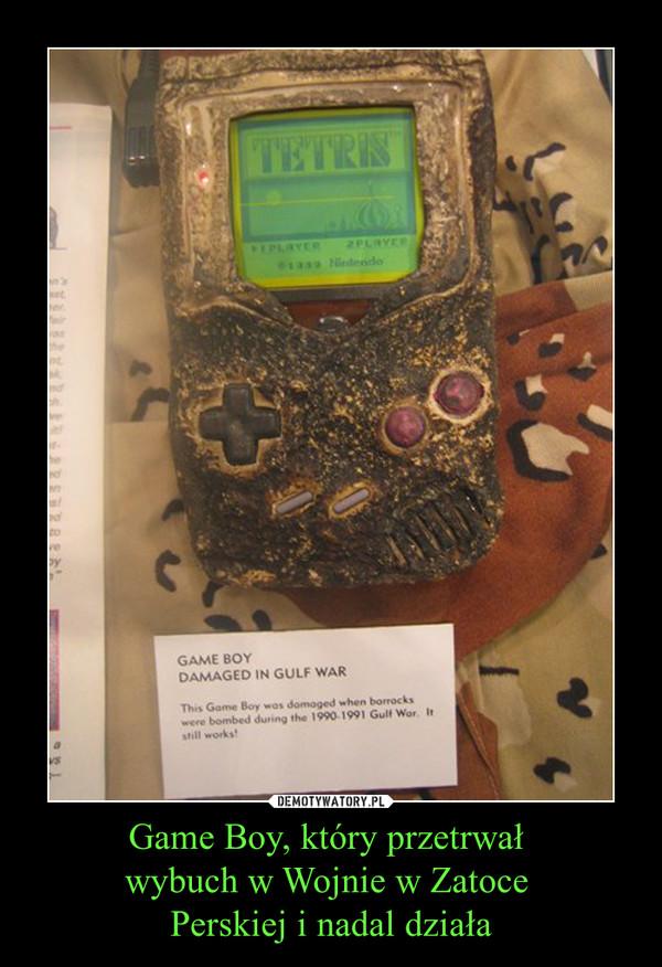 Game Boy, który przetrwał wybuch w Wojnie w Zatoce Perskiej i nadal działa –