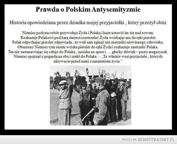 Prawda o polskim antysemityzmie. –