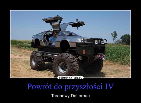Powrót do przyszłości IV – Terenowy DeLorean