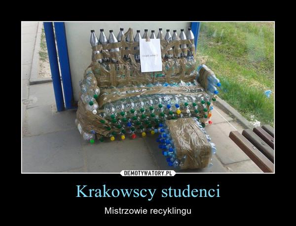 Krakowscy studenci – Mistrzowie recyklingu
