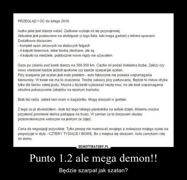 Punto 1.2 ale mega demon!! – Będzie szarpał jak szatan?