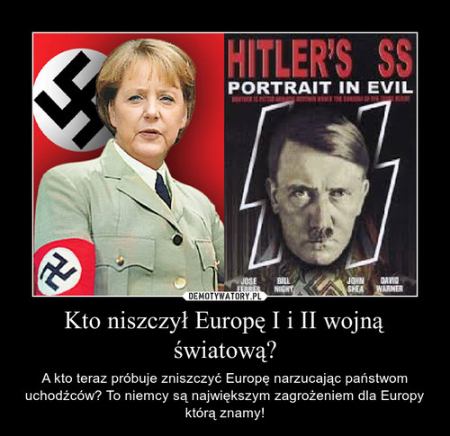 Kto niszczył Europę I i II wojną światową?