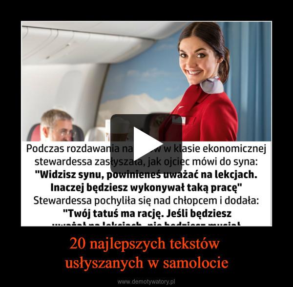 20 najlepszych tekstów usłyszanych w samolocie –