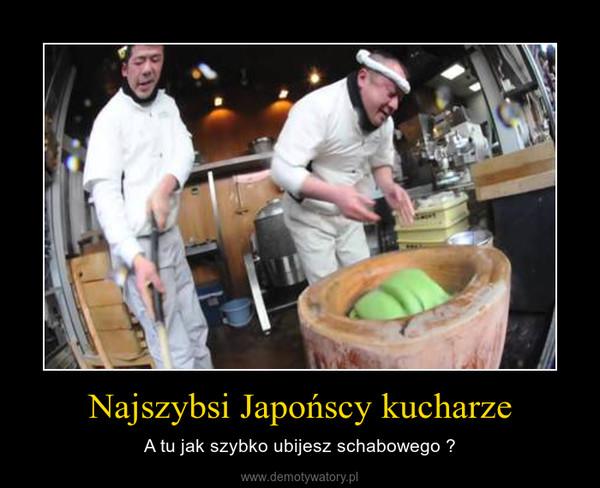 Najszybsi Japońscy kucharze – A tu jak szybko ubijesz schabowego ?