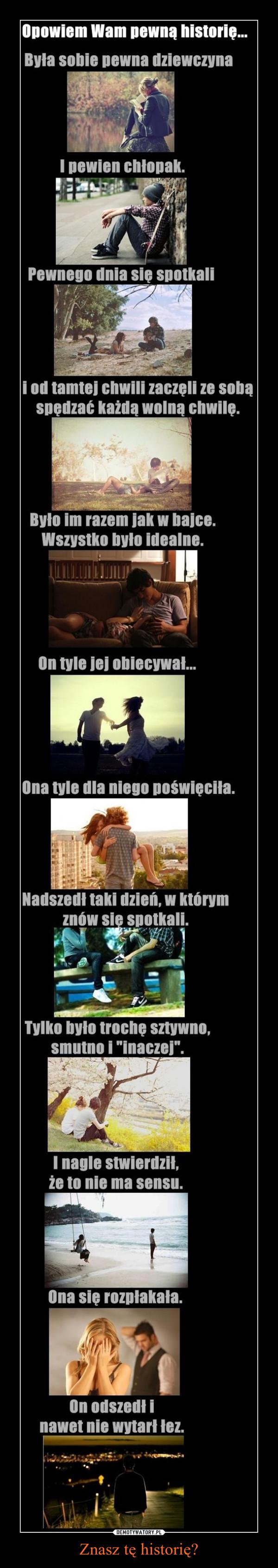 Znasz tę historię? –