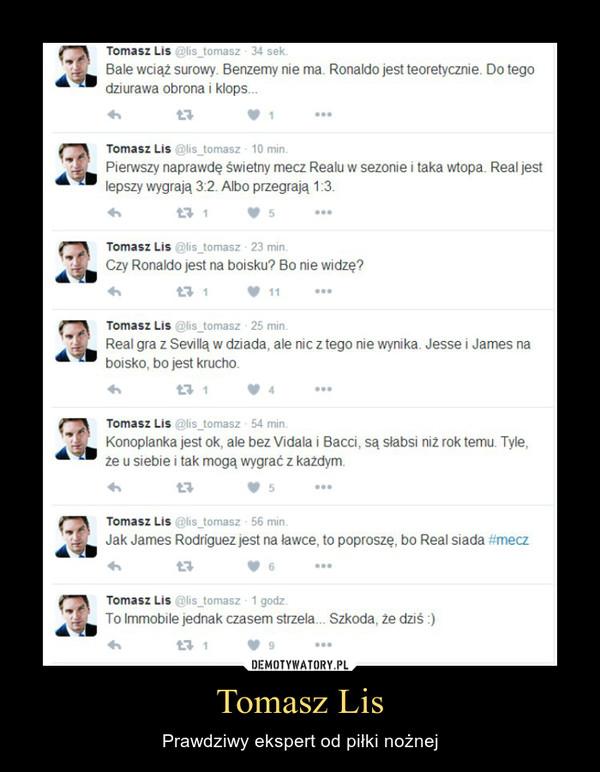 Tomasz Lis – Prawdziwy ekspert od piłki nożnej