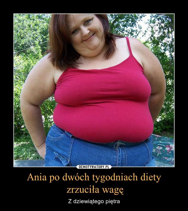 Ania po dwóch tygodniach diety zrzuciła wagę – Z dziewiątego piętra