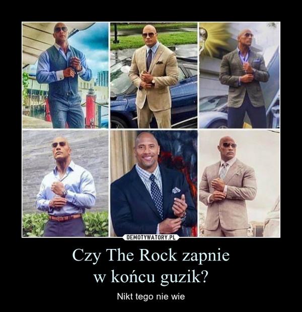 Czy The Rock zapniew końcu guzik? – Nikt tego nie wie