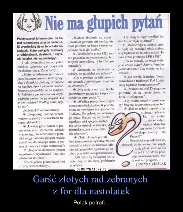 Garść złotych rad zebranych z for dla nastolatek – Polak potrafi...
