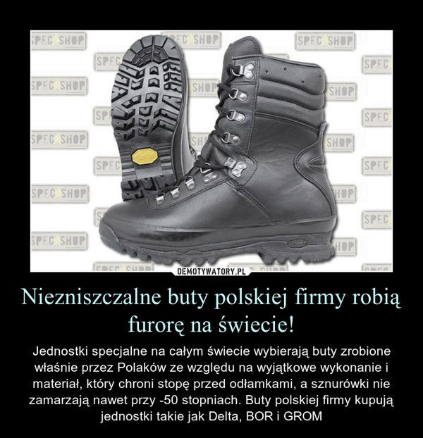 797fb5c2 Niezniszczalne buty polskiej firmy robią furorę na świecie ...