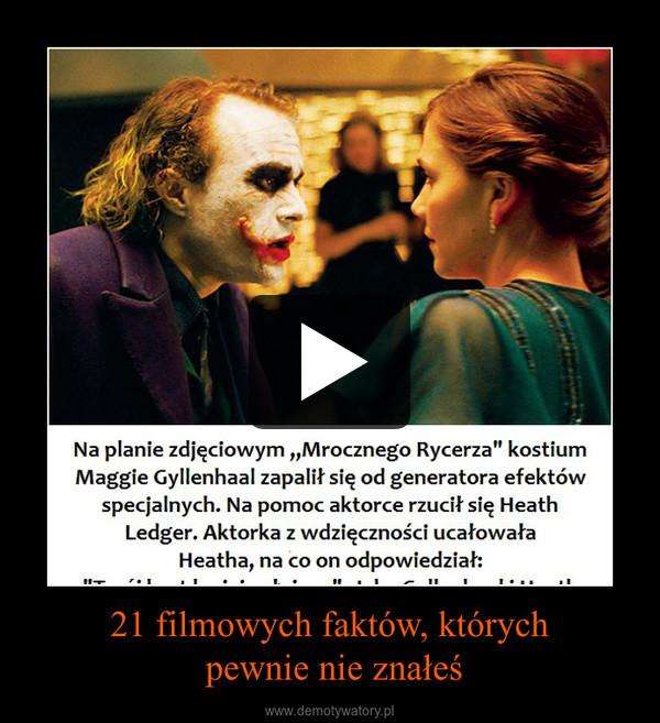 21 filmowych faktów, których pewnie nie znałeś –
