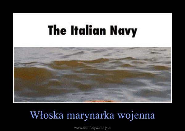 Włoska marynarka wojenna –