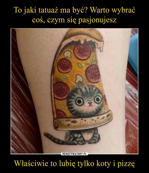 To Jaki Tatuaż Ma Być Warto Wybrać Coś Czym Się