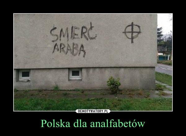 Polska dla analfabetów –
