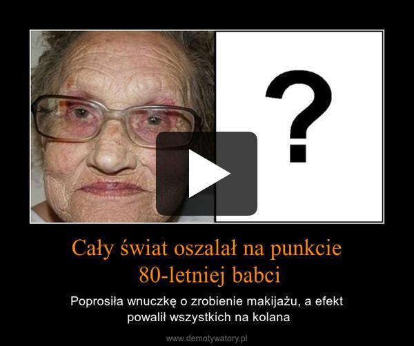Cały świat oszalał na punkcie 80-letniej babci – Poprosiła wnuczkę o zrobienie makijażu, a efekt powalił wszystkich na kolana