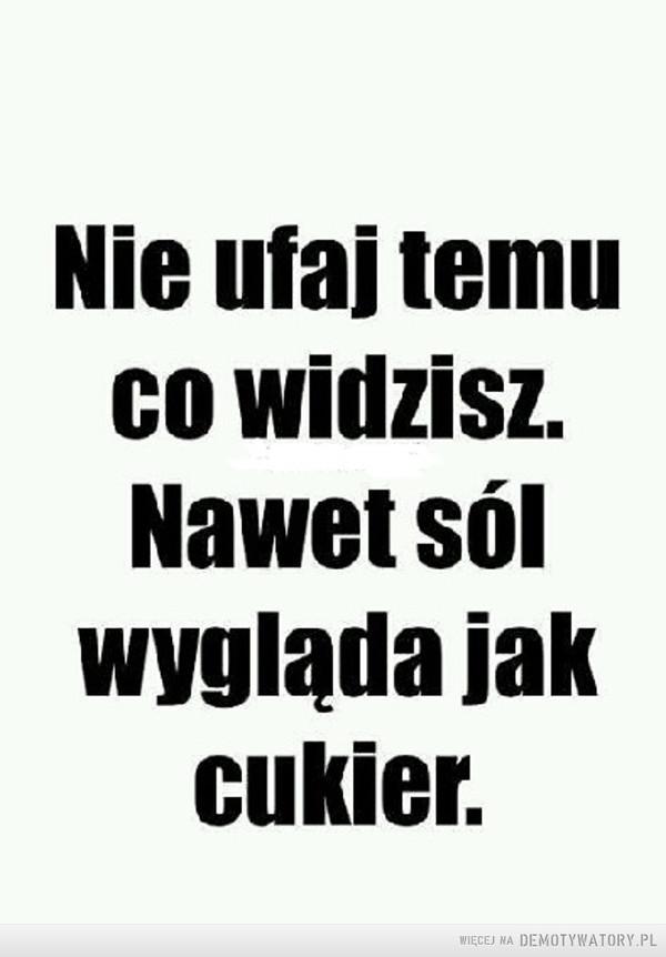 Nie ufaj –