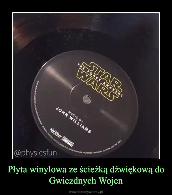 Płyta winylowa ze ścieżką dźwiękową do Gwiezdnych Wojen –