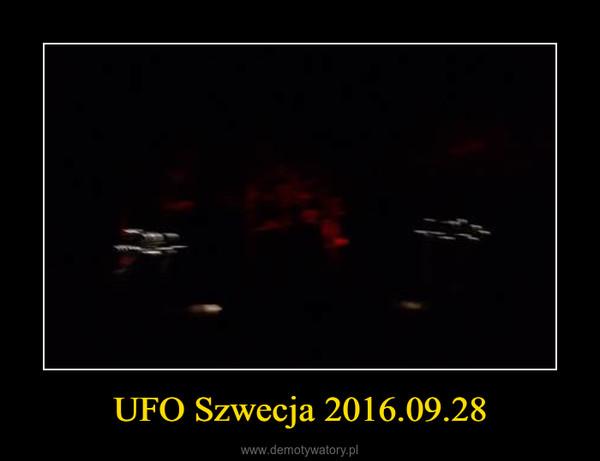 UFO Szwecja 2016.09.28 –