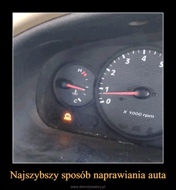 Najszybszy sposób naprawiania auta –