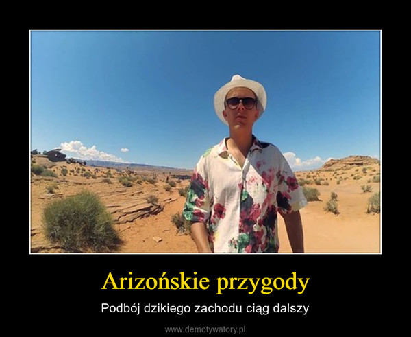Arizońskie przygody – Podbój dzikiego zachodu ciąg dalszy