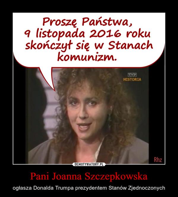 Pani Joanna Szczepkowska