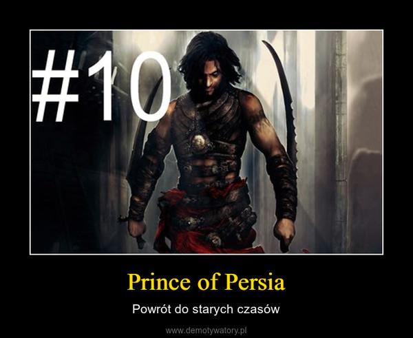 Prince of Persia – Powrót do starych czasów