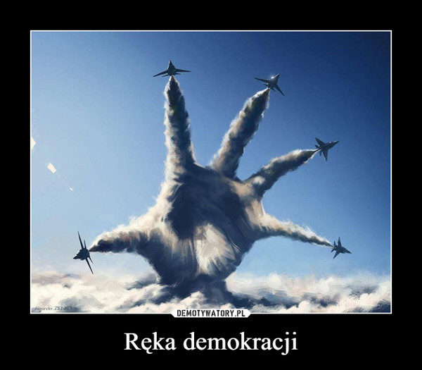 Ręka demokracji –