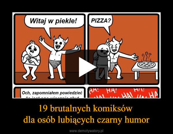 19 brutalnych komiksów dla osób lubiących czarny humor –