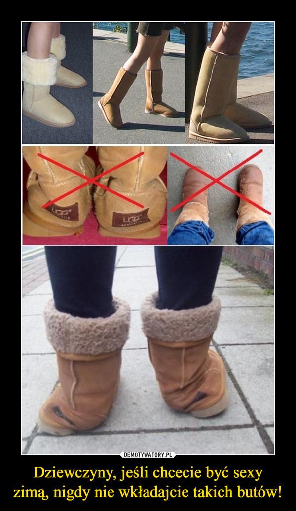 Dziewczyny, jeśli chcecie być sexy zimą, nigdy nie wkładajcie takich butów! –