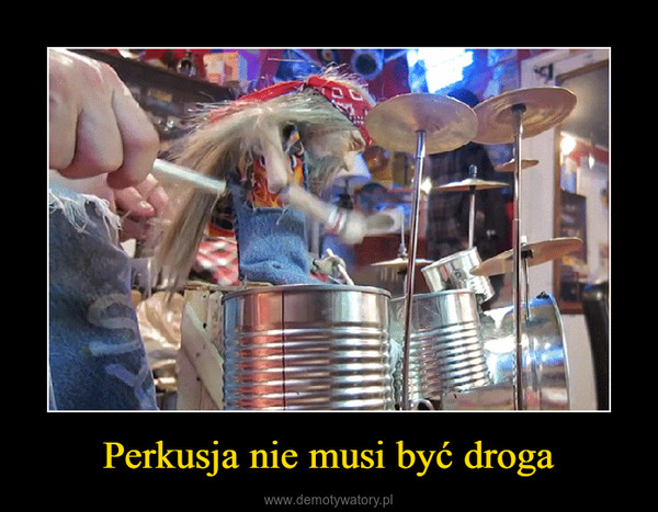 Perkusja nie musi być droga –