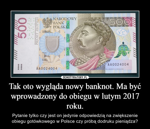 Tak oto wygląda nowy banknot. Ma być wprowadzony do obiegu w lutym 2017 roku.