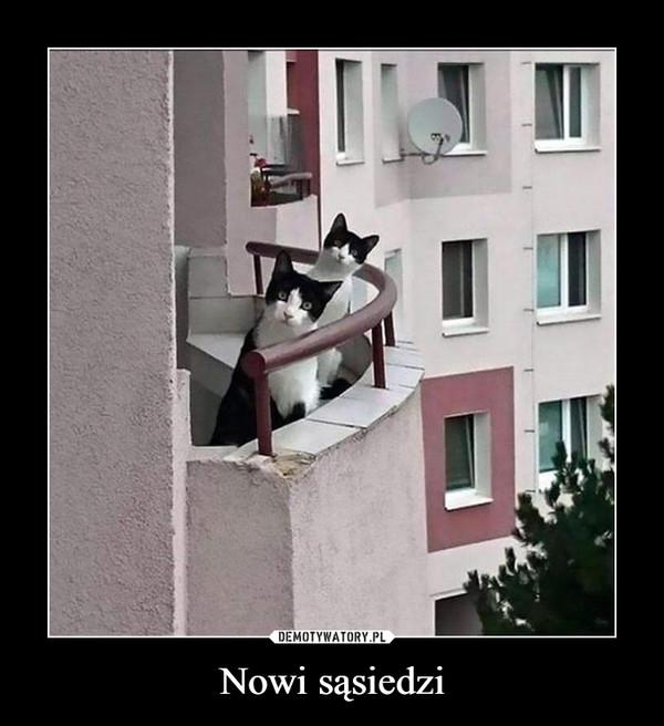 Nowi sąsiedzi –