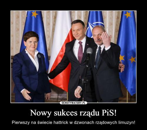 Nowy sukces rządu PiS!
