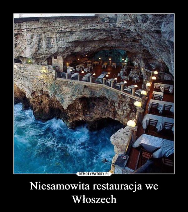 Niesamowita restauracja we Włoszech –