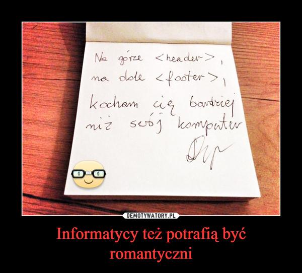 Informatycy też potrafią być romantyczni –
