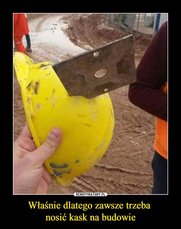 Właśnie dlatego zawsze trzeba nosić kask na budowie –