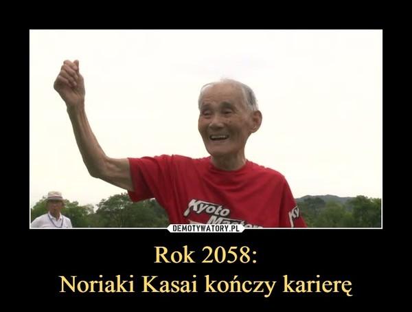 Rok 2058:Noriaki Kasai kończy karierę –