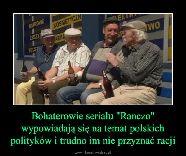 """Bohaterowie serialu """"Ranczo"""" wypowiadają się na temat polskich polityków i trudno im nie przyznać racji –"""