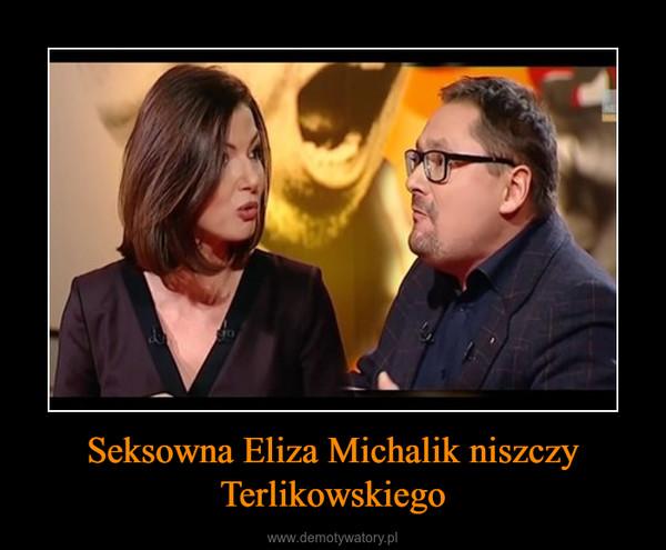 Seksowna Eliza Michalik niszczy Terlikowskiego –