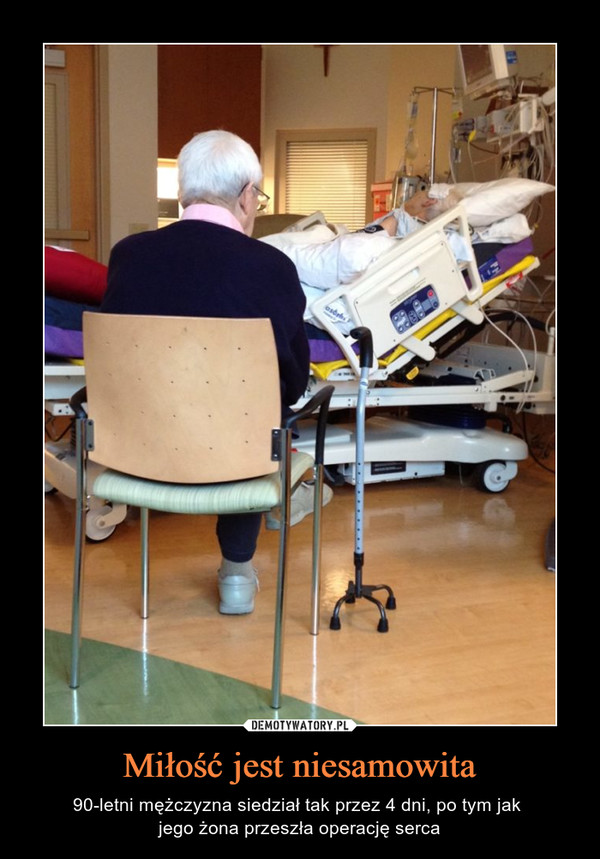 Miłość jest niesamowita – 90-letni mężczyzna siedział tak przez 4 dni, po tym jak jego żona przeszła operację serca