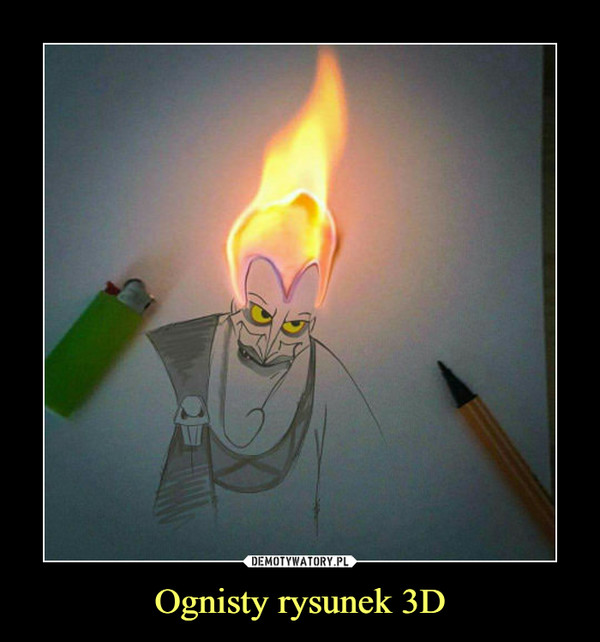 Ognisty rysunek 3D –