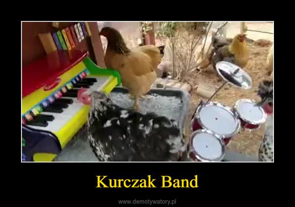 Kurczak Band –