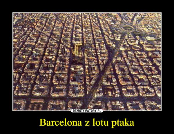 Barcelona z lotu ptaka –