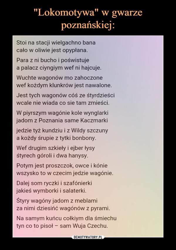 Lokomotywa W Gwarze Poznańskiej Demotywatorypl