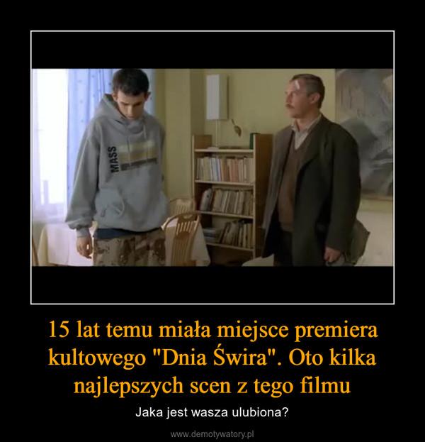 """15 lat temu miała miejsce premiera kultowego """"Dnia Świra"""". Oto kilka najlepszych scen z tego filmu – Jaka jest wasza ulubiona?"""