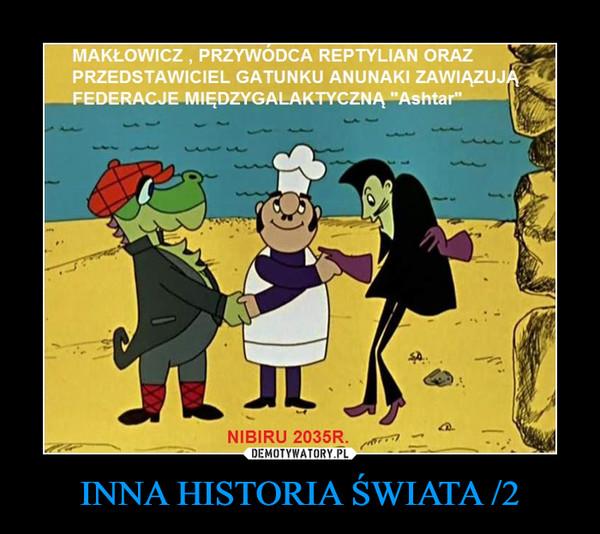 INNA HISTORIA ŚWIATA /2 –