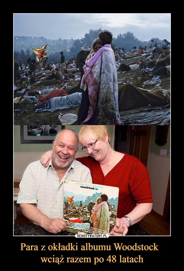 Para z okładki albumu Woodstock  wciąż razem po 48 latach –