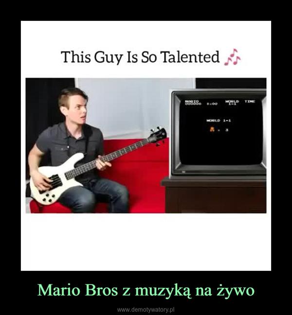Mario Bros z muzyką na żywo –