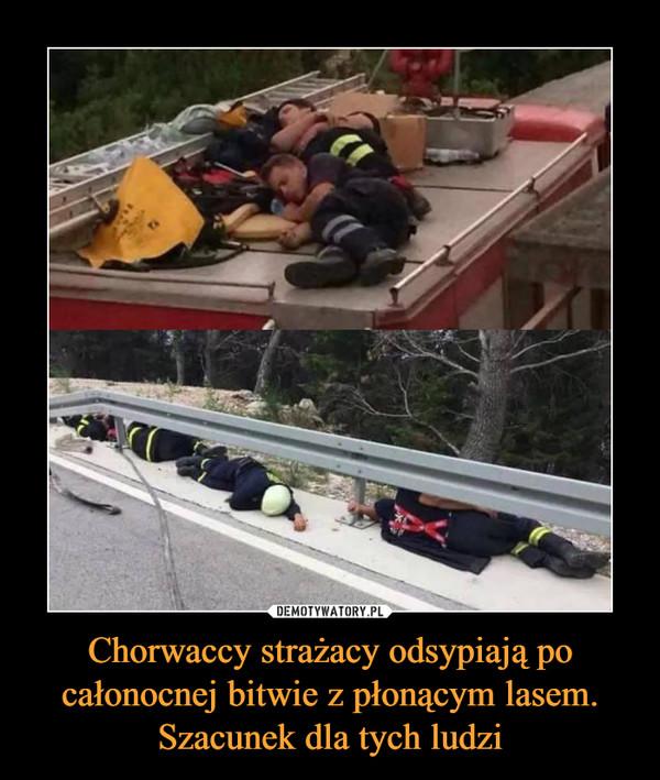Chorwaccy strażacy odsypiają po całonocnej bitwie z płonącym lasem. Szacunek dla tych ludzi –
